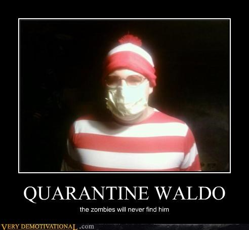 QUARANTINE WALDO the zombies will never find him