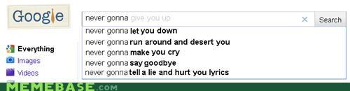 google,lyrics,Memes,rick astley,rickroll