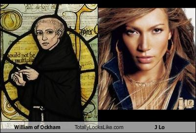 William of Ockham Totally Looks Like J Lo