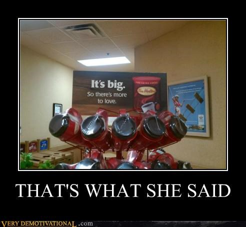 big cup hilarious store thats what she said - 4885792768
