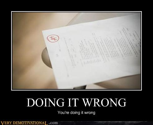 bad idea,grades,hilarious,right,wrong