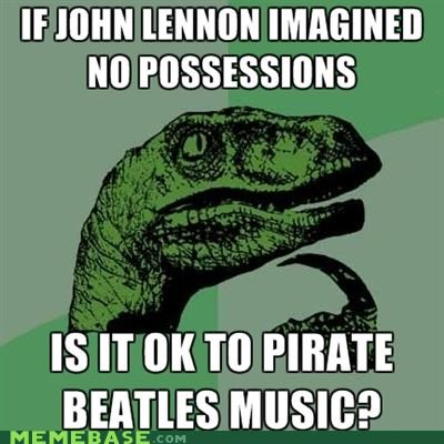 beatles,imagine,john lennon,lyrics,Music,philosoraptor,RIAA,torrent