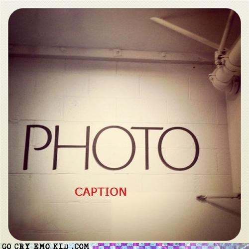 captain obvious,caption,hipsterlulz,Photo,wall