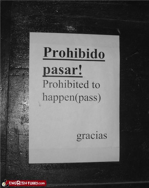 sign spanglish spanish engrish warning - 4888147712