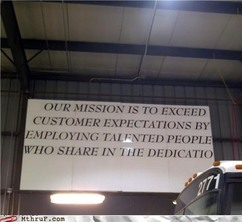 customer service,dedication,mission,sign