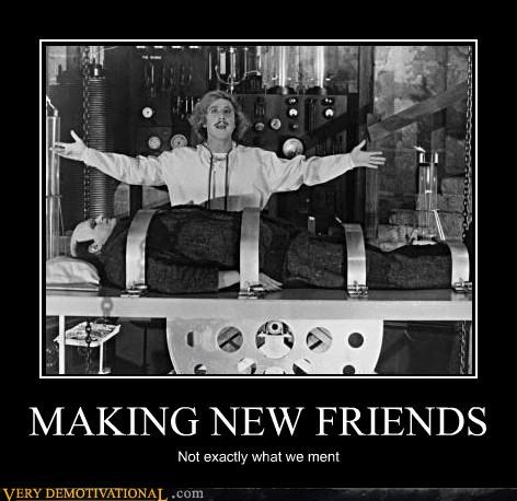 making friends Movie Pure Awesome young frankenstein