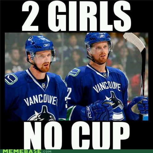 2 girls 1 cup hockey Memes no cup rude vancouver