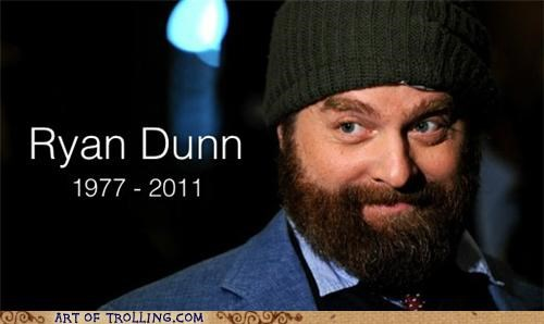 goodnight sweet prince jackass Ryan Dunn Zach Galifianakis