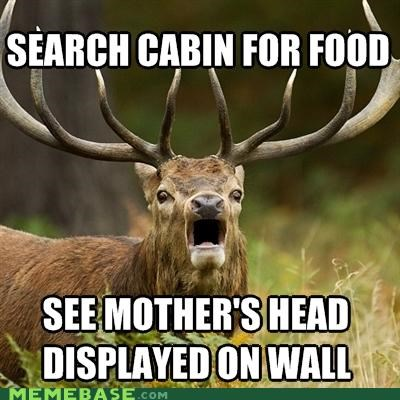 cabin Canada caribou deer elk food horrified Memes moose mothers terrified - 4889387008