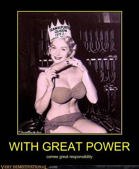 frankfurter queen,great power,hilarious,hot dog,Sexy Ladies,wtf