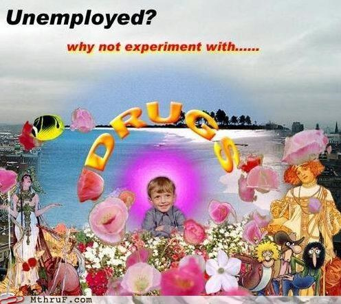 drugs psychedelic unemployment - 4889596160