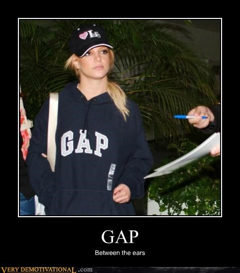 britney spears,gap,idiots