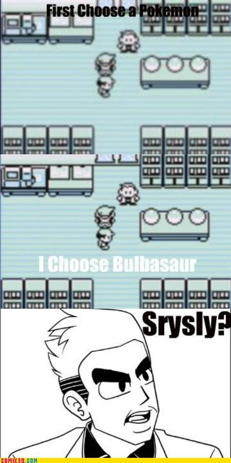 bulbasaur,professor oak,srsly,starter,types