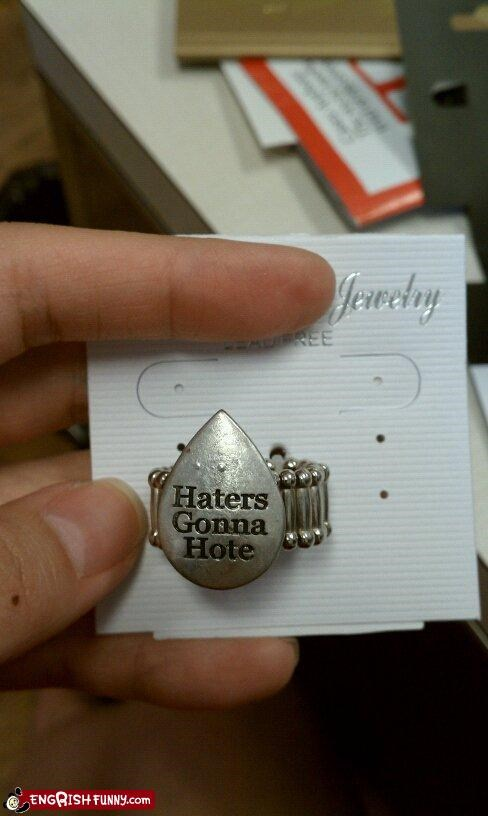 haters hote Jewelry misspelling