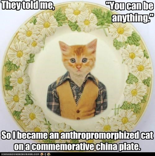 Anthropomorphized caption captioned cat China commemorative dream dream come true meme plate