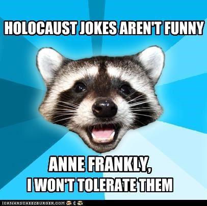 anne frank,attic,holocaust,jokes,Lame Pun Coon,nazi