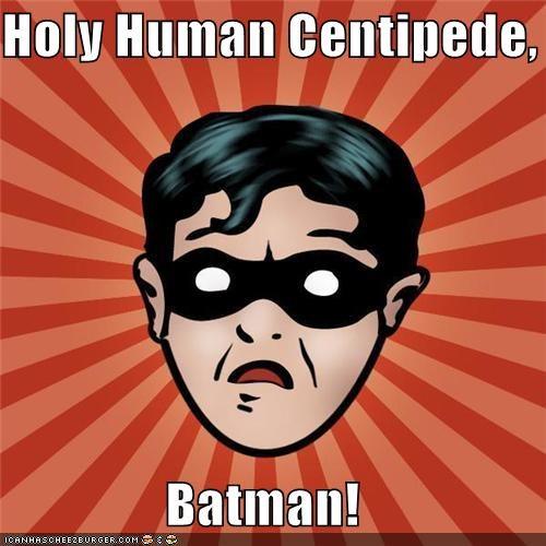 batman human centipede internet robin scary Super-Lols - 4893795584