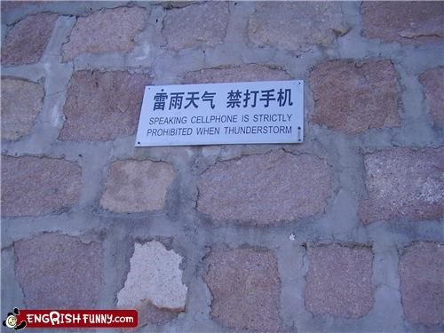 I would never speak cellphone on the Great Wall!