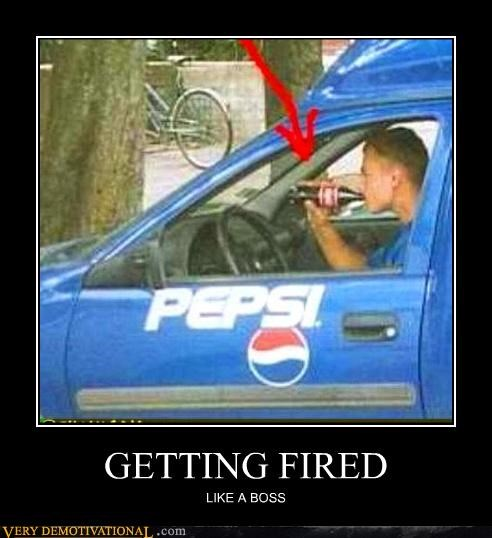 GETTING FIRED LIKE A BOSS