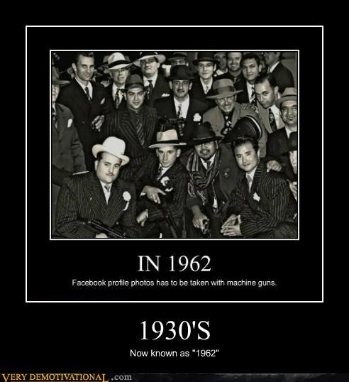 1930s 1962 dates guns idiots wrong