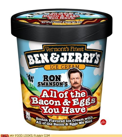bacon,ben-jerrys,delicious,eggs,fake,ice cream,ron swanson,scotch