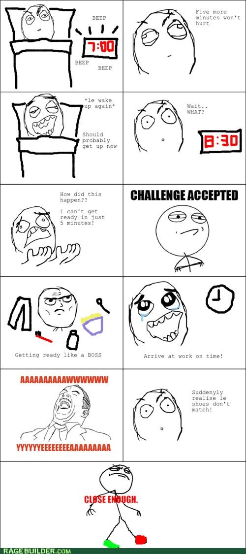 Challenge Accepted late Rage Comics slept in work - 4896618240