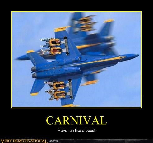 CARNIVAL Have fun like a boss!