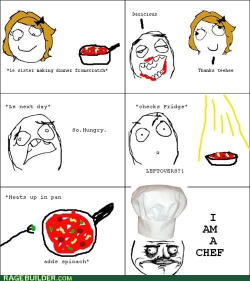 chef,cooking,leftovers,Rage Comics,sister