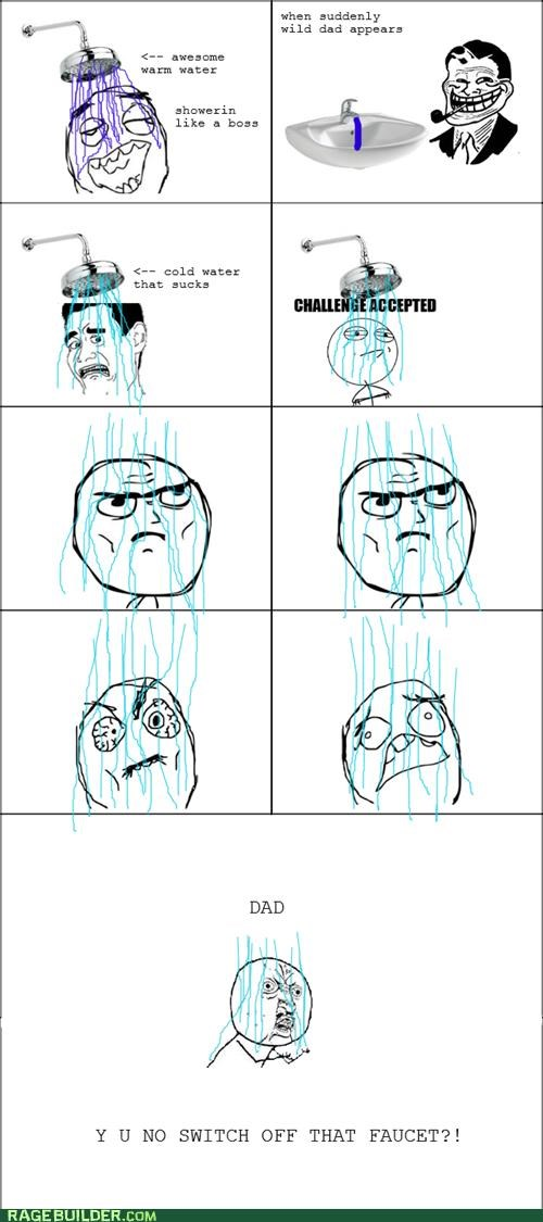 cold,Rage Comics,shower,troll dad,water