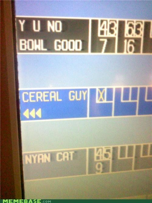 bowling,cereal,Memes,nyan,Y U NO