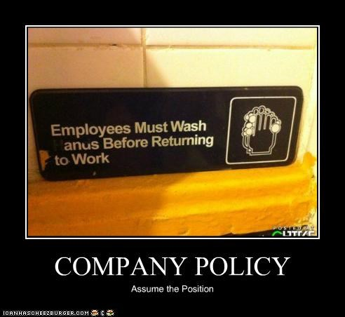 COMPANY POLICY Assume the Position