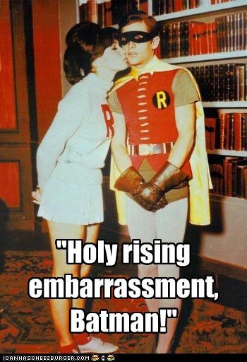 """Holy rising embarrassment, Batman!"""