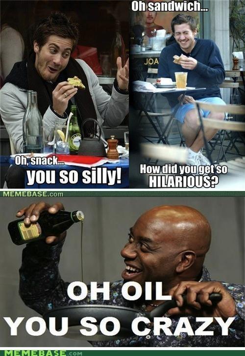 celeb,hilarious,jake gyllenhaal,Memes,oil,reposts,sandwich
