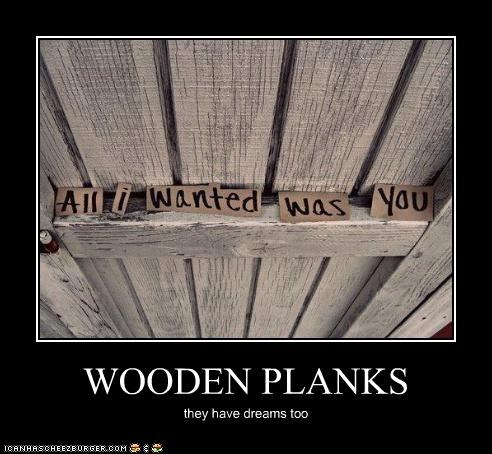 dreams,emolulz,love,wooden planks