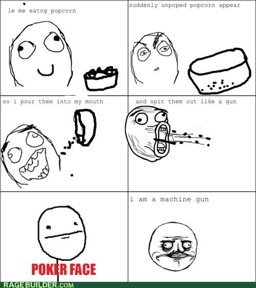 machine gun poker face Popcorn Rage Comics - 4900169728