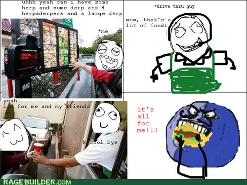 drive thru,forever alone,friends,i lied,Rage Comics