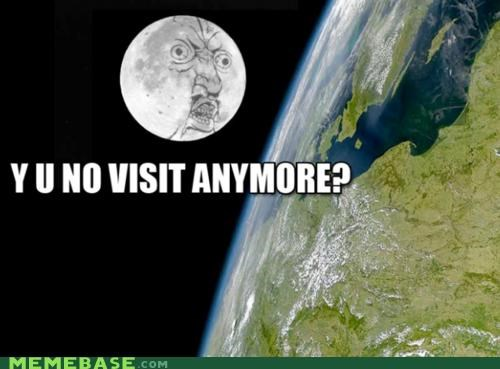 apollo earth landing moon space the sun the moon visit Y U No Guy