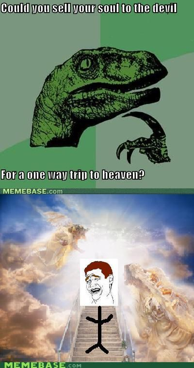 devil,heaven,lol,philosoraptor,soul,tricks