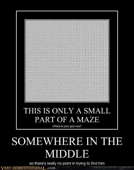 god hilarious maze wtf - 4902609664