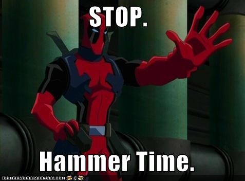 deadpool hammer time Music stop Super-Lols - 4903278848