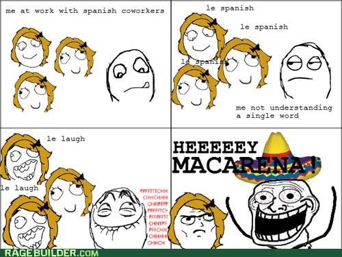 Macarena racism Rage Comics spanish work - 4903625728