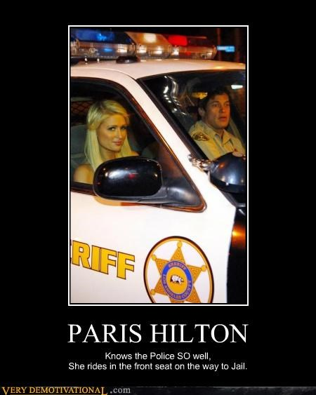 PARIS HILTON Knows the Police SO well, She rides in the front seat on the way to Jail.