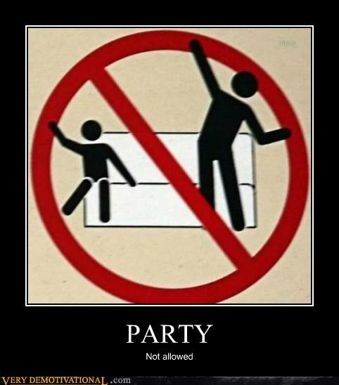 hilarious Party Prohibited sign