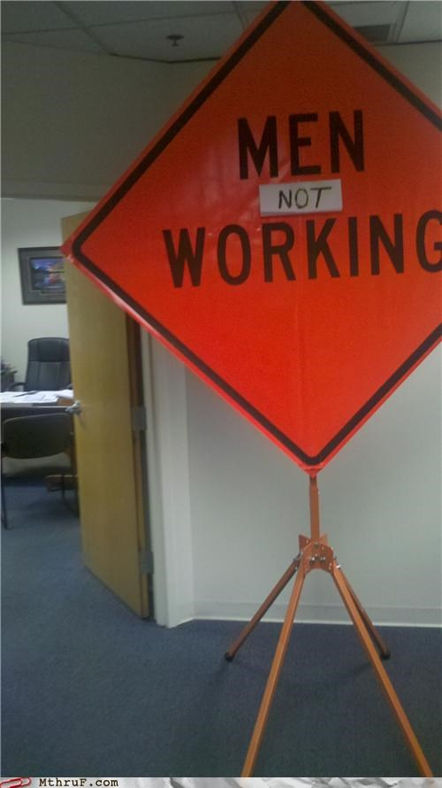 men at work,men working,sign