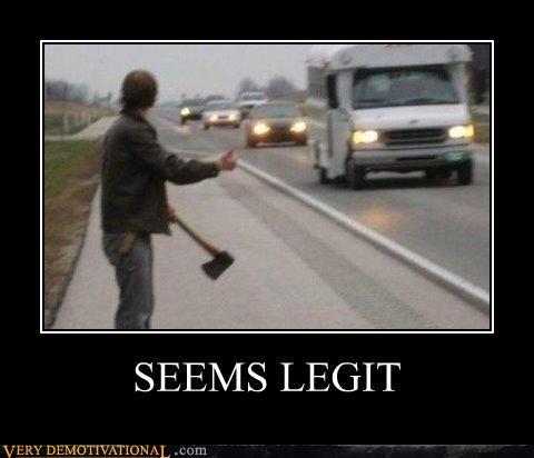 axe hitchhiker seems legit Terrifying - 4912570624