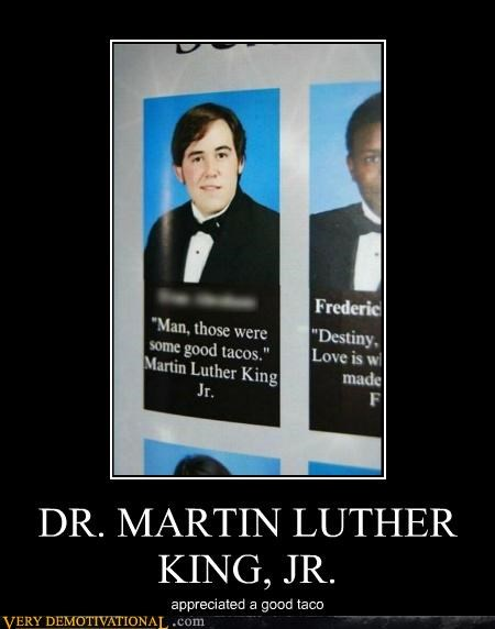 hilarious MLK quote tacos yearbook