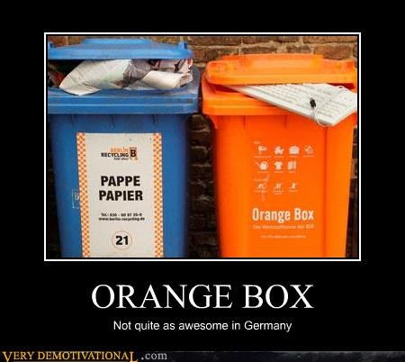ORANGE BOX Not quite as awesome in Germany