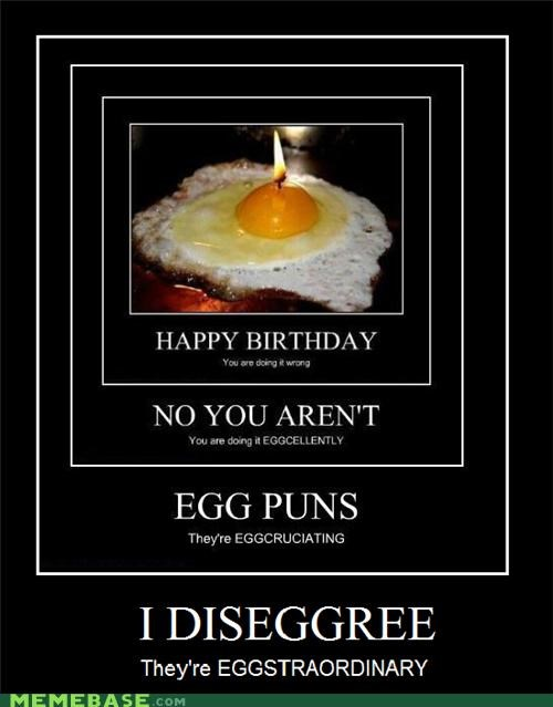 disagree,egg,eggs,exactly,excellently,extraordinary,Inception,literalism,puns,similar sounding