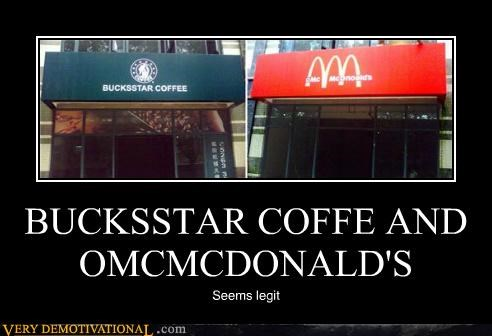 coffee,hilarious,McDonald's,seems legit,Starbucks,wtf