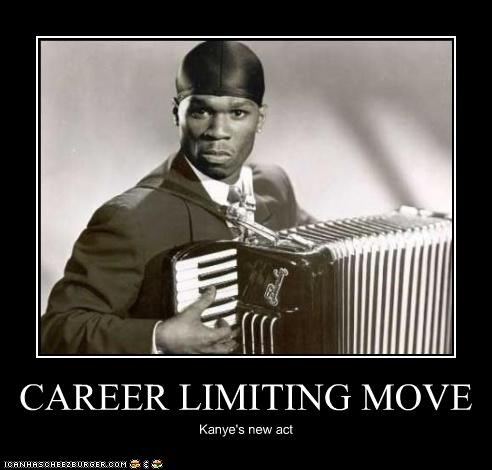 CAREER LIMITING MOVE Kanye's new act